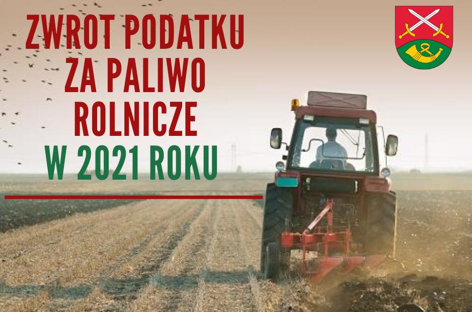 Dopłaty do paliwa dla rolników w 2021 roku - zdjęcie główne