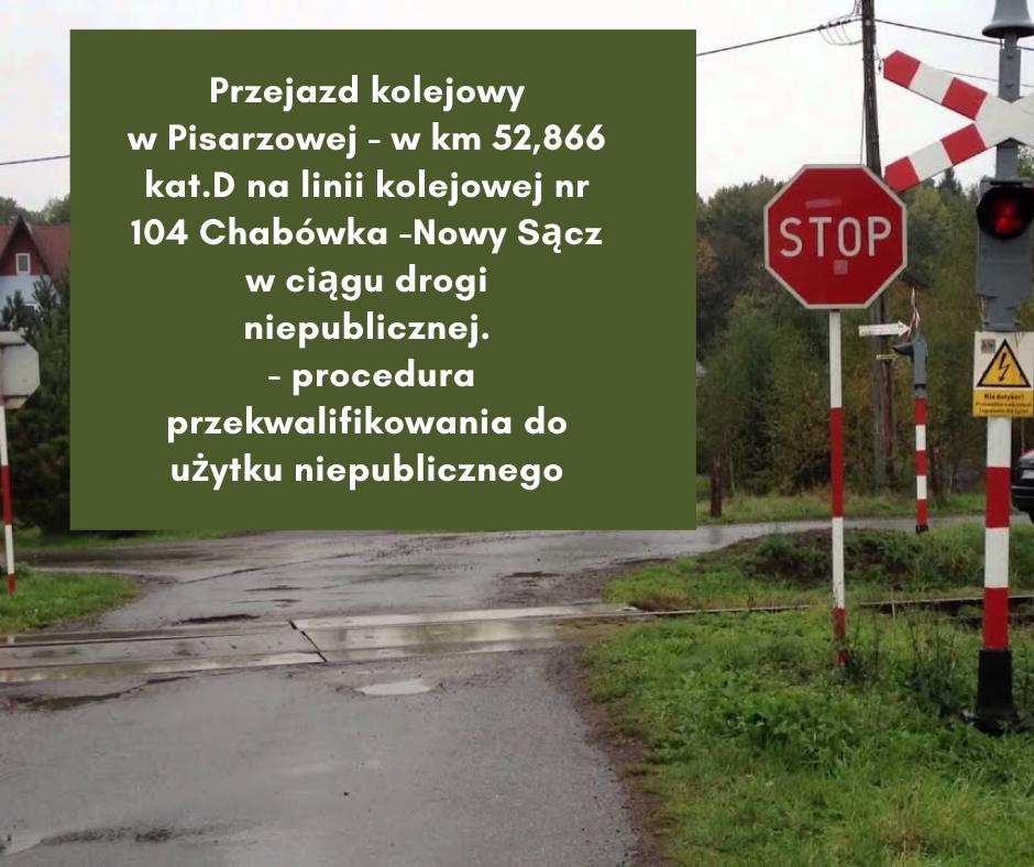 Procedura przekwalifikowania/likwidacji przejazdu kolejowego w Pisarzowej - zdjęcie główne
