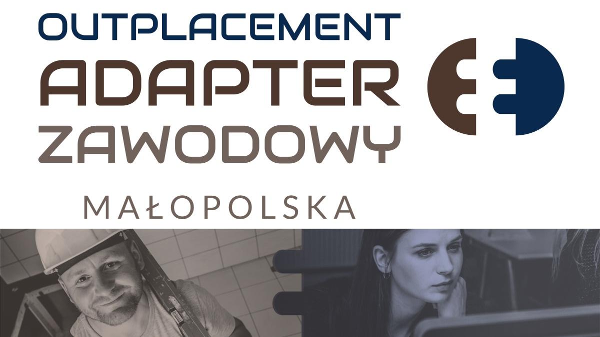 ADAPTER ZAWODOWY – wsparcie dla bezrobotnych mieszkańców województwa małopolskiego - zdjęcie główne