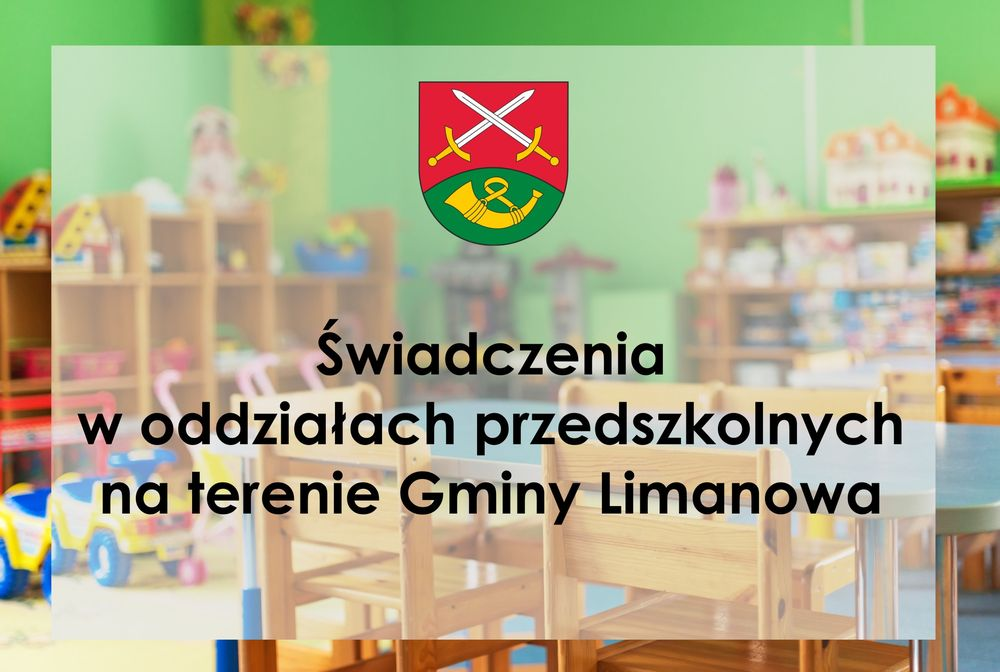Informacja o korzystaniu ze świadczeń w oddziałach przedszkolnych na terenie gminy Limanowa - zdjęcie główne