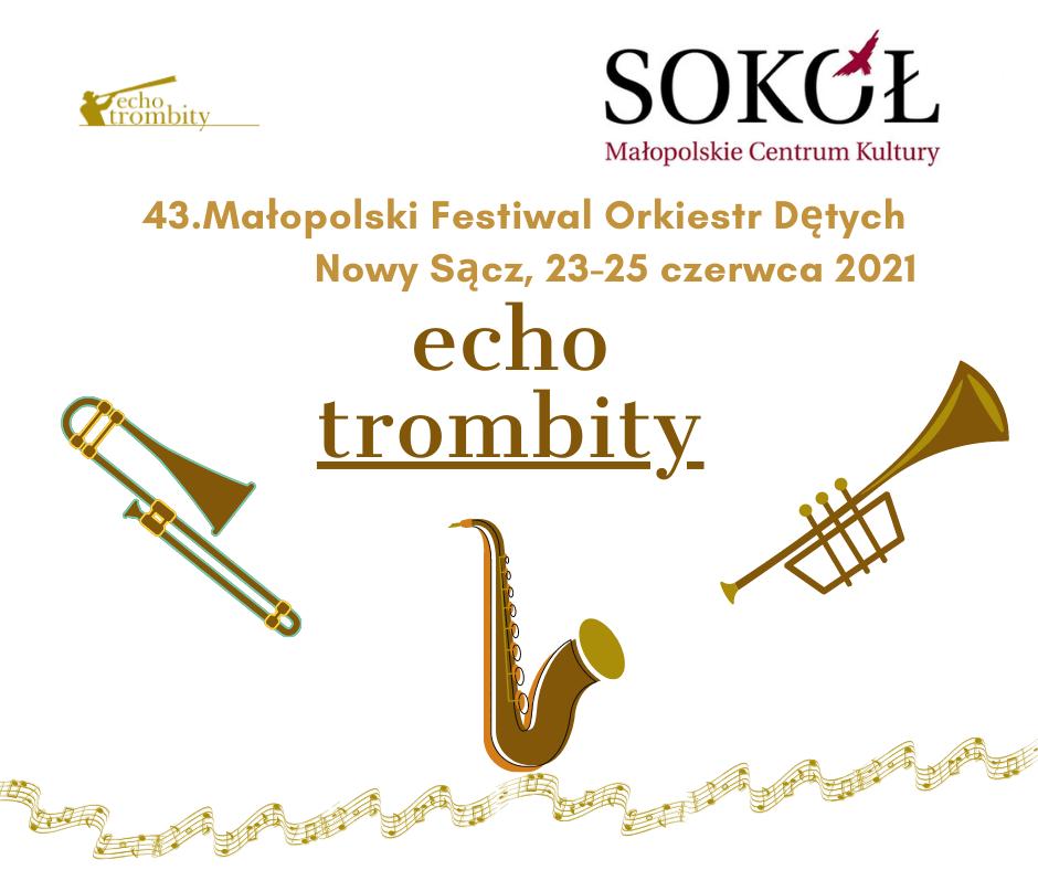 43. Małopolski Festiwal Orkiestr Dętych ECHO TROMBITY - zdjęcie główne