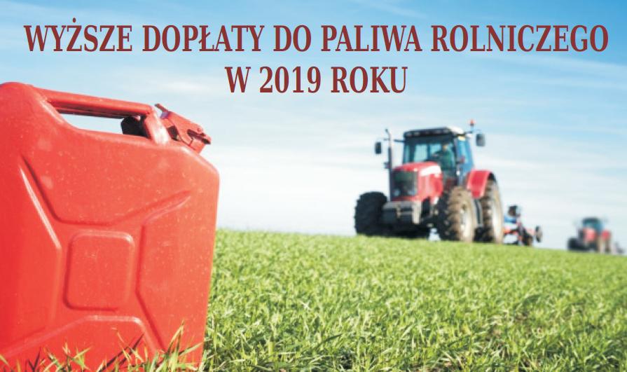 Dopłaty do paliwa dla rolników w 2019 roku - zdjęcie główne