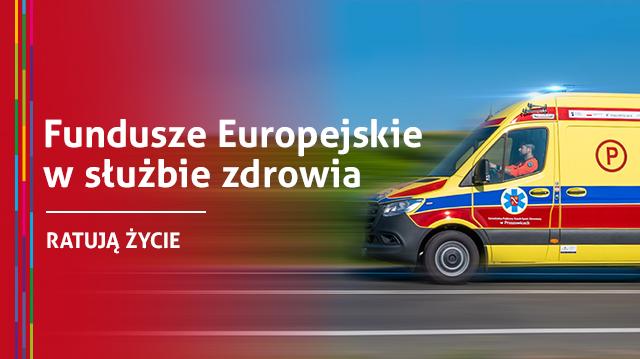Kampania billboardowa - Fundusze Europejskie w  służbie zdrowia. Ratują życie. - zdjęcie główne