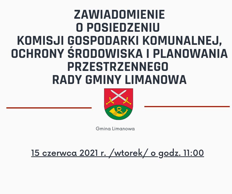 Posiedzenie Komisji Rady Gminy Limanowa - 15 czerwca 2021 - zdjęcie główne