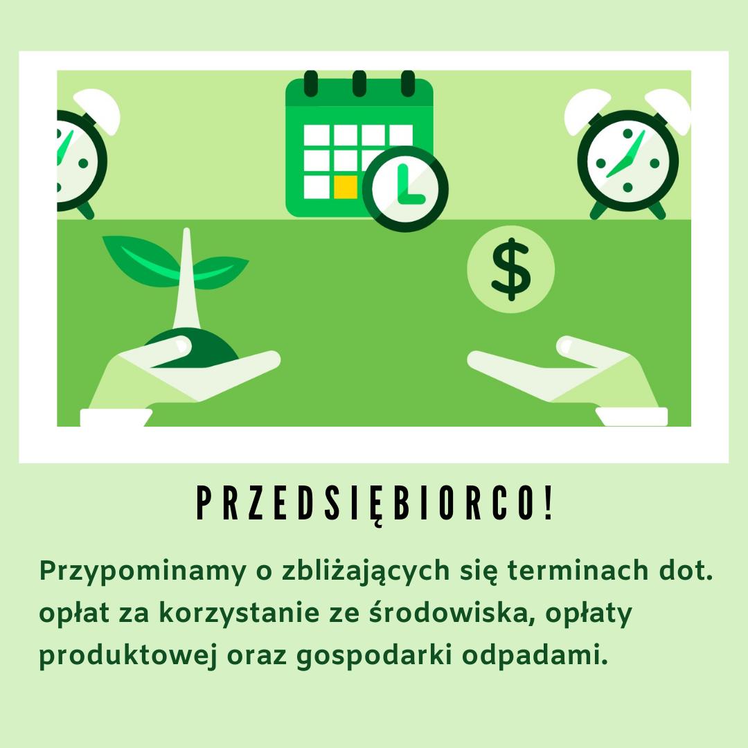Sprawozdawczość dotycząca opłat środowiskowych- informacja dla przedsiębiorców. - zdjęcie główne