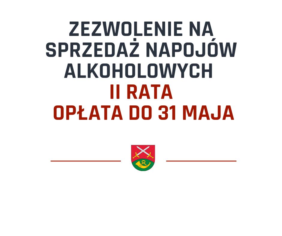 31 maja-termin opłaty raty zezwolenia na sprzedaż napojów alkoholowych. - zdjęcie główne