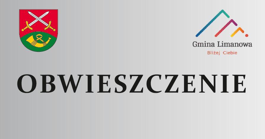 Obwieszczenie Wójta Gminy Limanowa z dn. 3 stycznia 2020 r. - zdjęcie główne