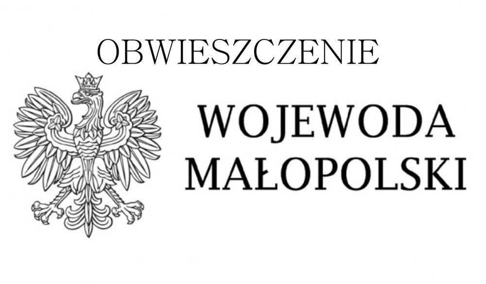 Obwieszczenie Wojewody Małopolski  o wszczęciu postępowania - zdjęcie główne