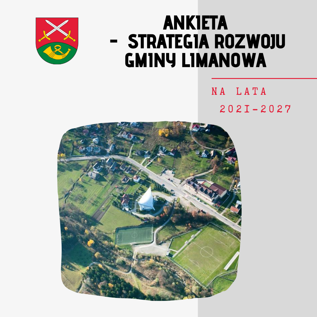Strategia Rozwoju Gminy Limanowa na lata 2021-2027 - ANKIETA - zdjęcie główne