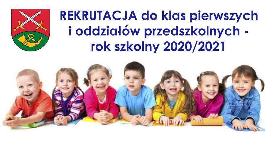 Rekrutacja do klas pierwszych i oddziałów przedszkolnych na rok szkolny 2020/2021 - zdjęcie główne