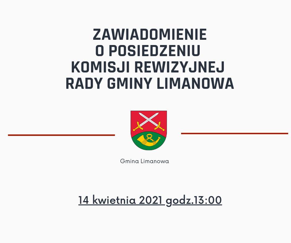 Posiedzenie Komisji Rewizyjnej Rady Gminy Limanowa w dniu 14 kwietnia 2021 - zdjęcie główne