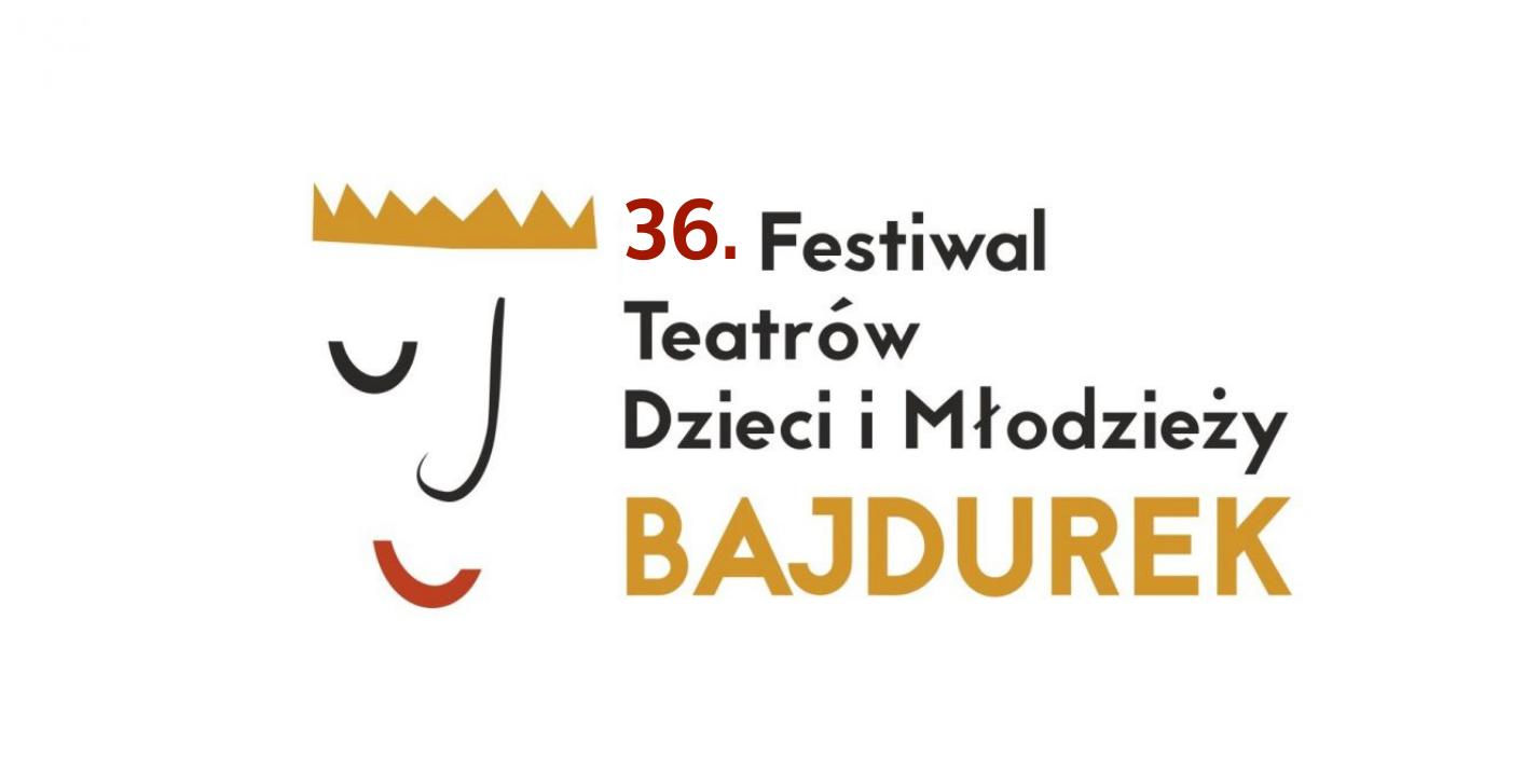 """36 Festiwal Teatrów Dzieci i Młodzieży """"Bajdurek"""" - zdjęcie główne"""