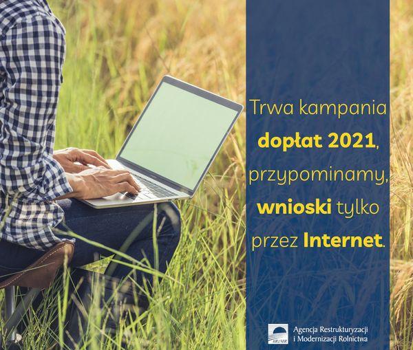 Trwa kampania dopłat 2021 - wnioskować można tylko przez Internet - zdjęcie główne