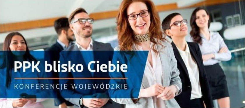 """Konferencja i szkolenie online """"PPK blisko Ciebie"""" pod patronatem Wojewody Małopolskiego - zdjęcie główne"""