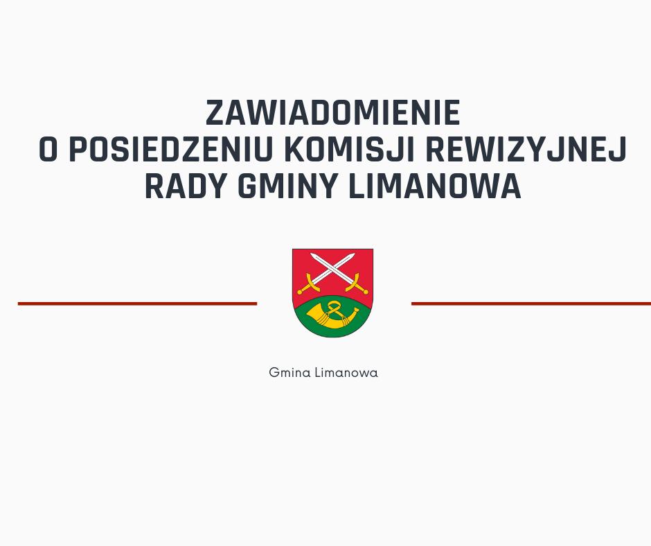 Posiedzenie Komisji Rewizyjnej Rady Gminy Limanowa w dniu 8 marca 2021 - zdjęcie główne